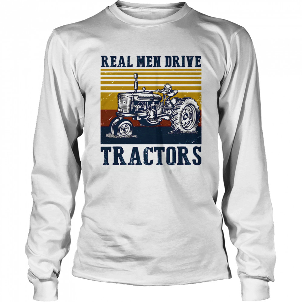 Real men drive tractors line vintage retro  Long Sleeved T-shirt