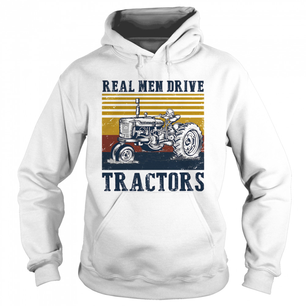Real men drive tractors line vintage retro  Unisex Hoodie