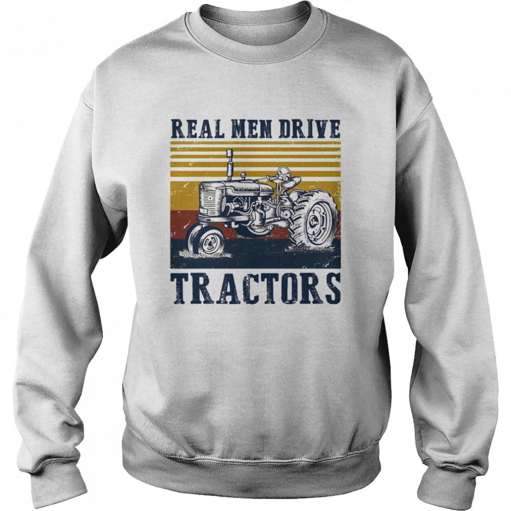 Real men drive tractors line vintage retro  Unisex Sweatshirt
