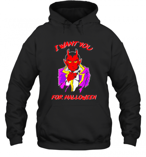 Satan I Want You For Halloween T-Shirt Unisex Hoodie