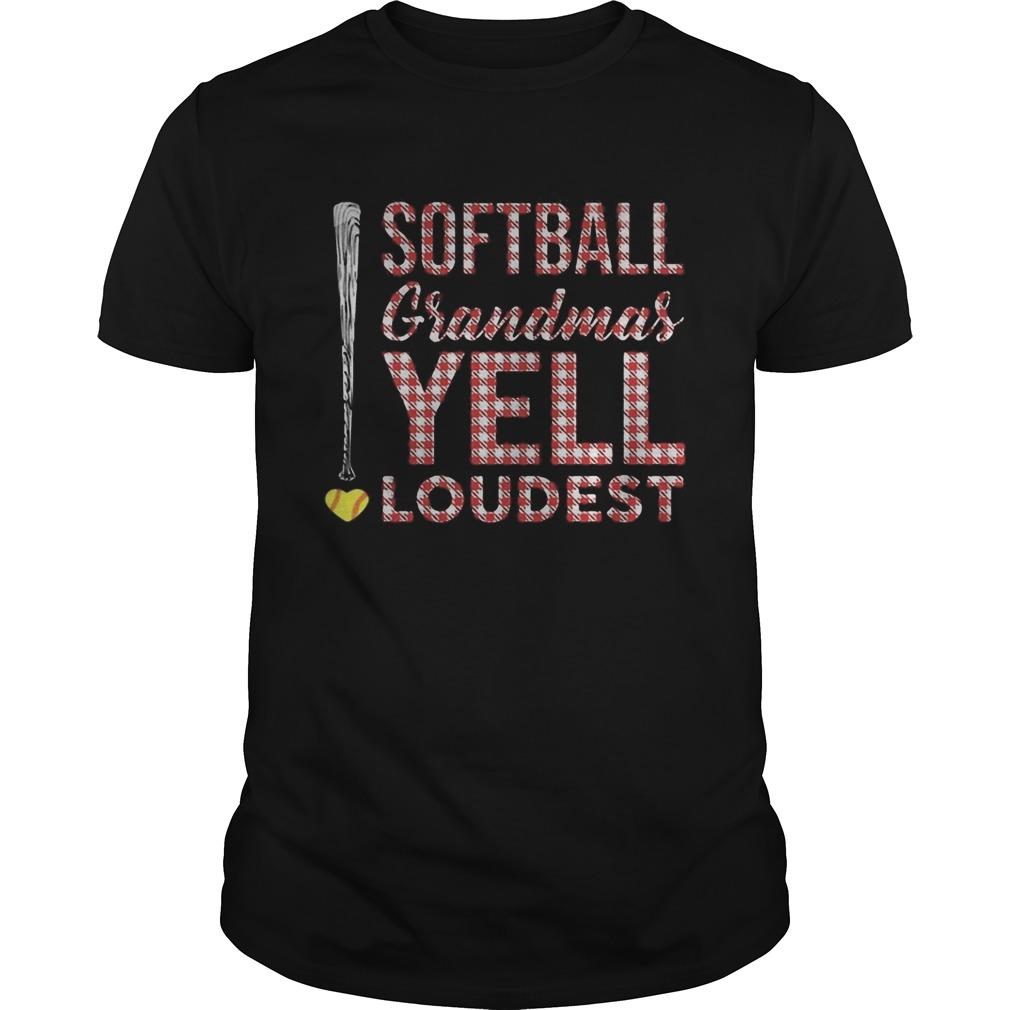 Softball grandmas yell loudest  Unisex