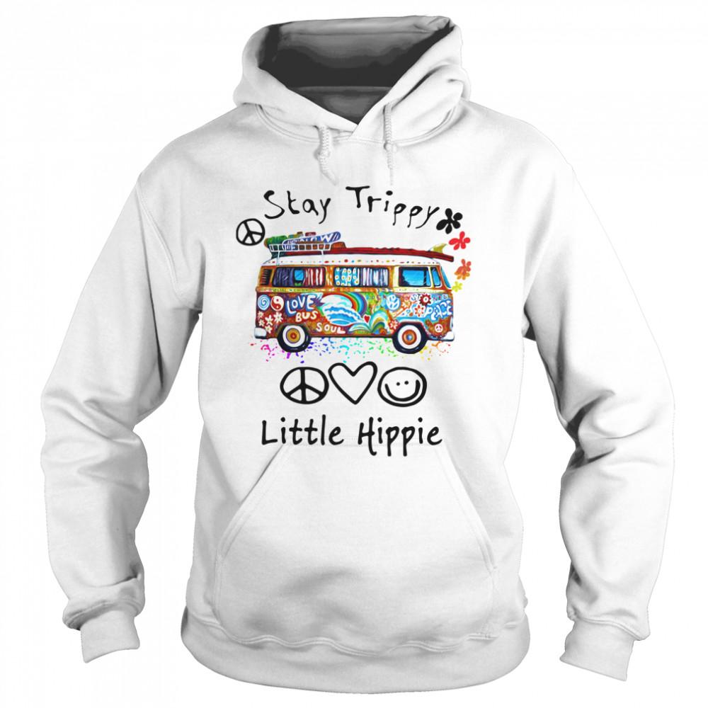 Stay Trippy Little Hippie  Unisex Hoodie