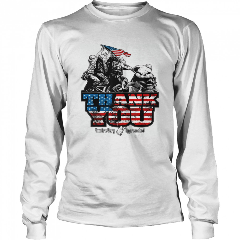 Thank You Veterans you are very appreciated American flag  Long Sleeved T-shirt