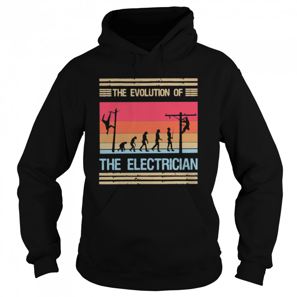 The Evolution Of The Electrician  Unisex Hoodie