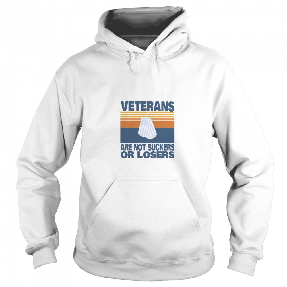 Veterans Are Not Suckers Or Losers Vintage  Unisex Hoodie