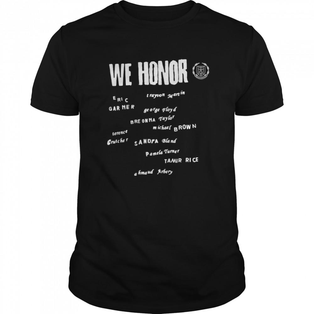 We Honor Eric Garner George Floyd  Classic Men's T-shirt