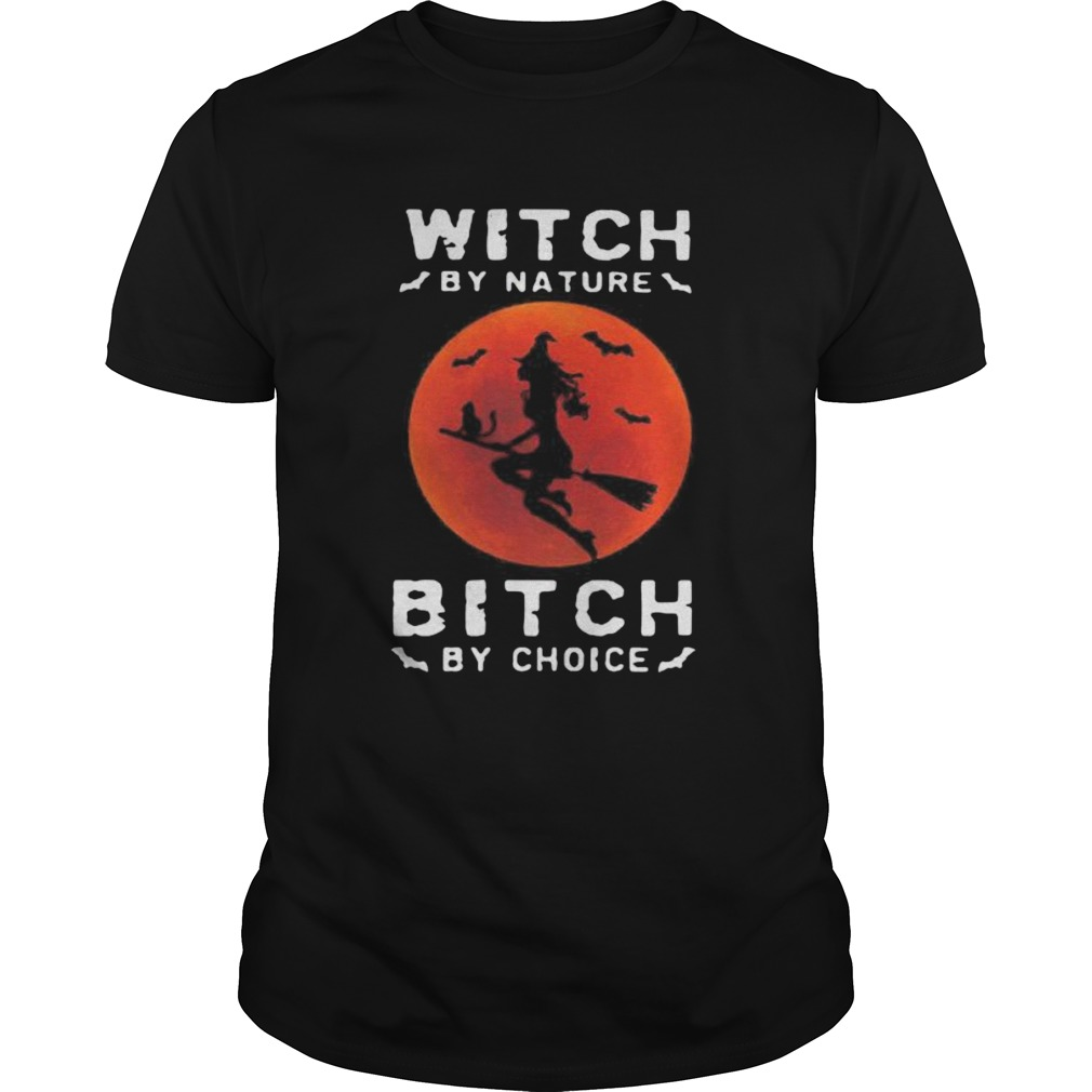 WITCH BY NATURE BITCH BY CHOICE HALLOWEEN SUNSET  Unisex