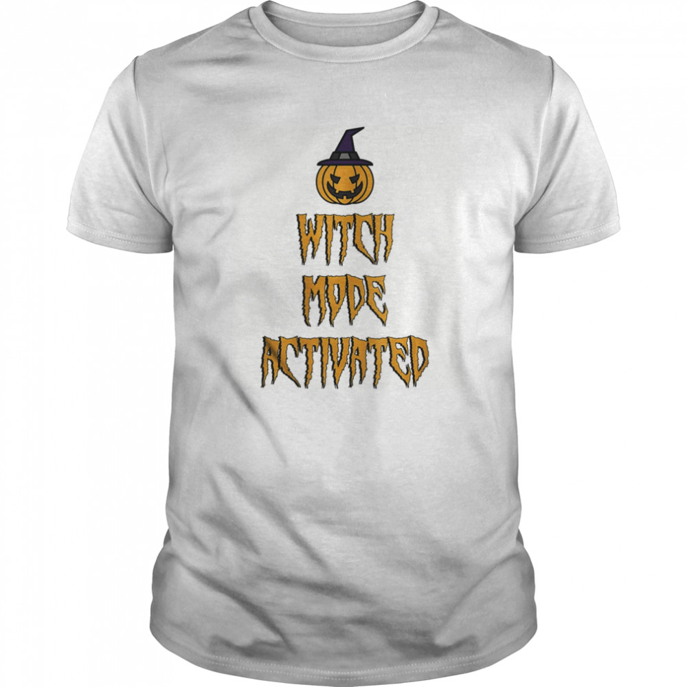 Witch mode activated halloween witch quotes for women  Classic Men's T-shirt
