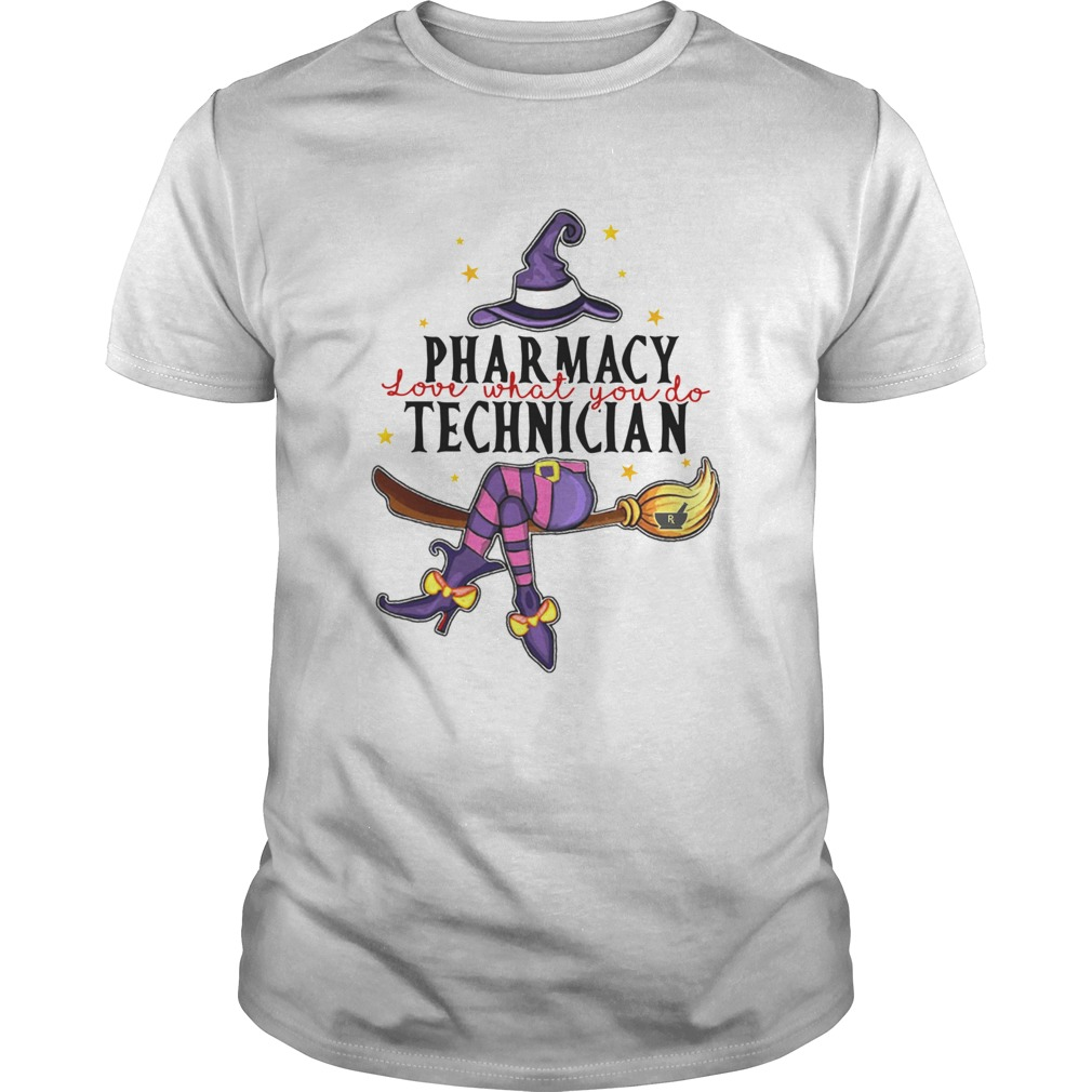 Witch Pharmacy Love What You Do Technician  Unisex