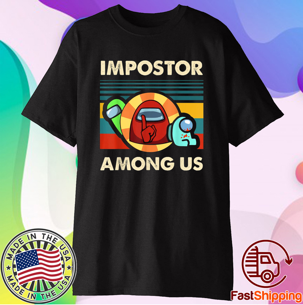 Impostor Among Us Funny Vintage Game Sus Shirt