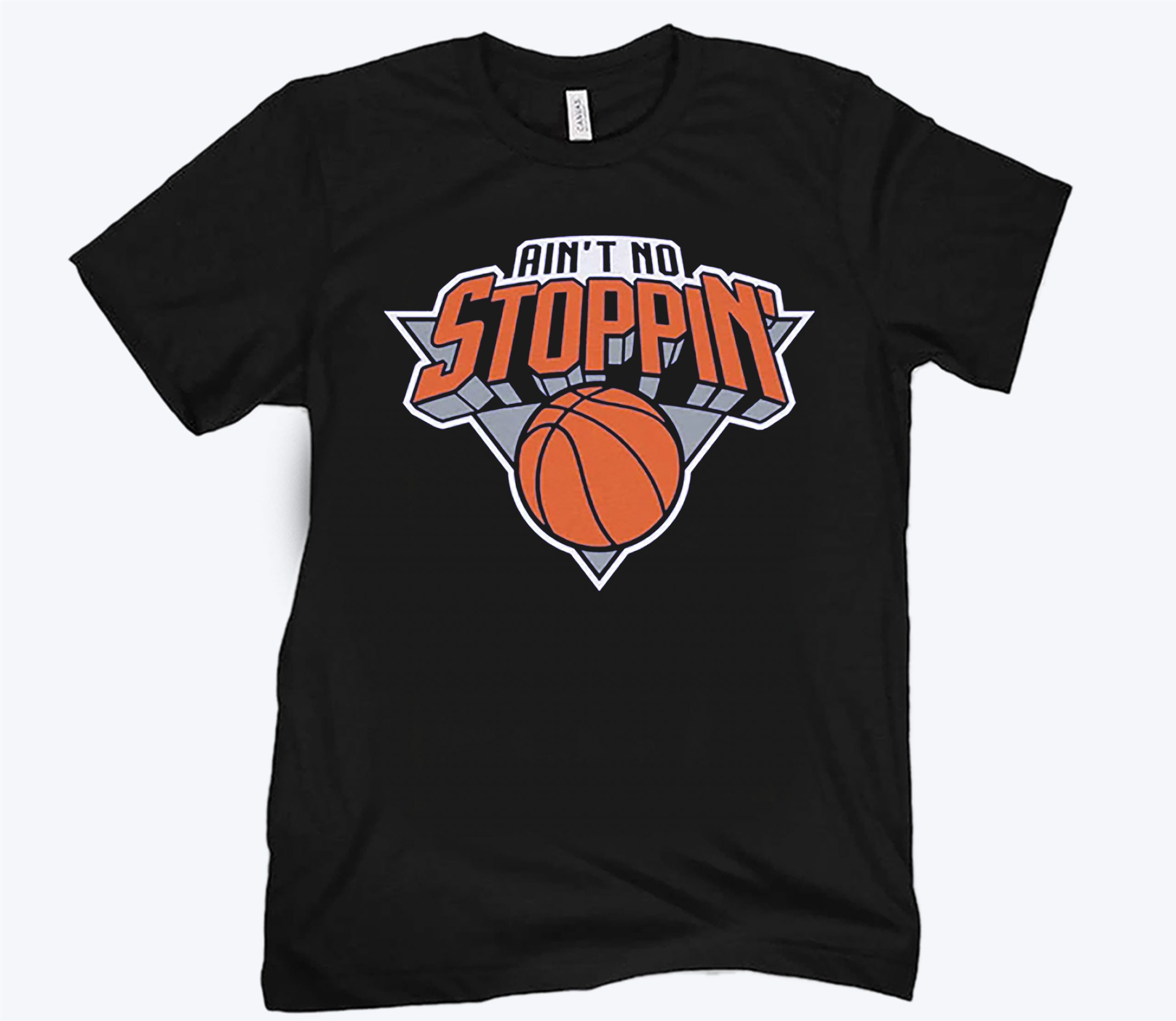 Ain't No Stoppin' New York Basketball T-Shirt