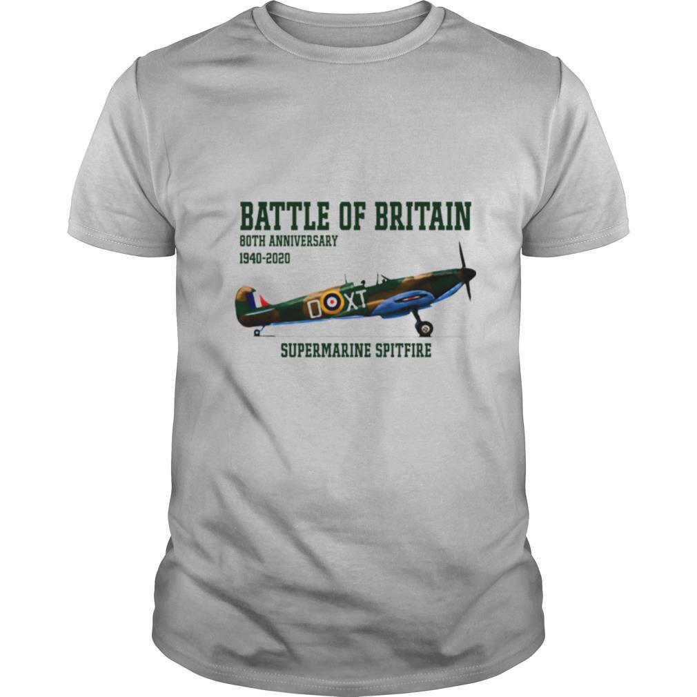 Battle Of Britain 80th Anniversary 1940 2020 Supermarine Spitfire shirt