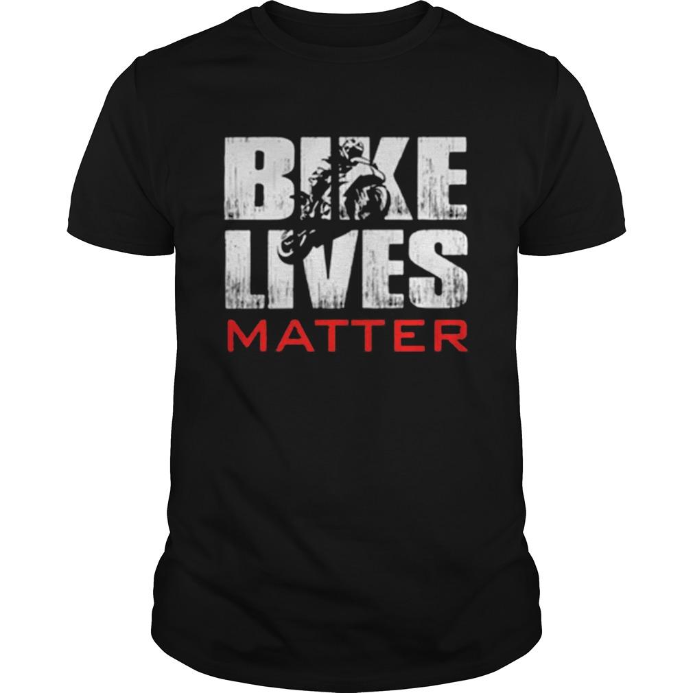 BIKERS BIKE LIVES MATTER  Unisex