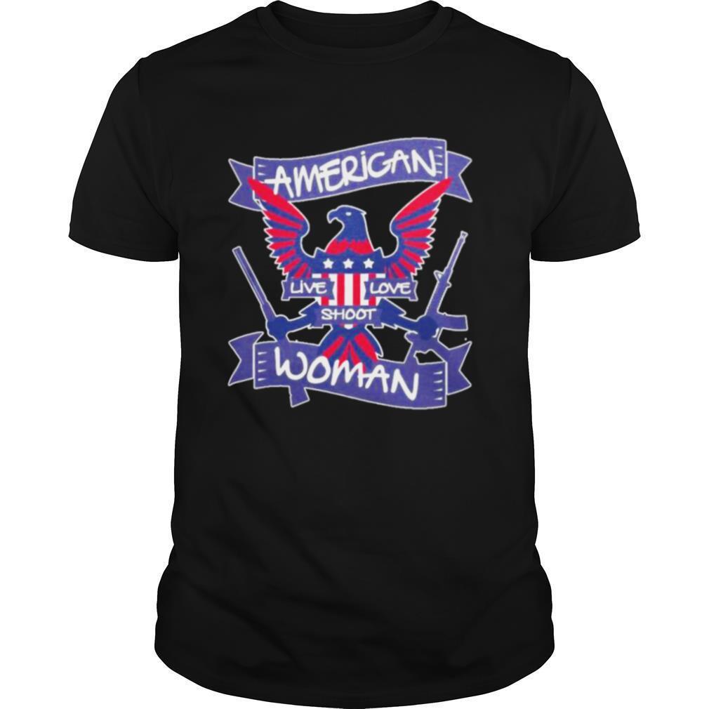 American live love shoot woman shirt
