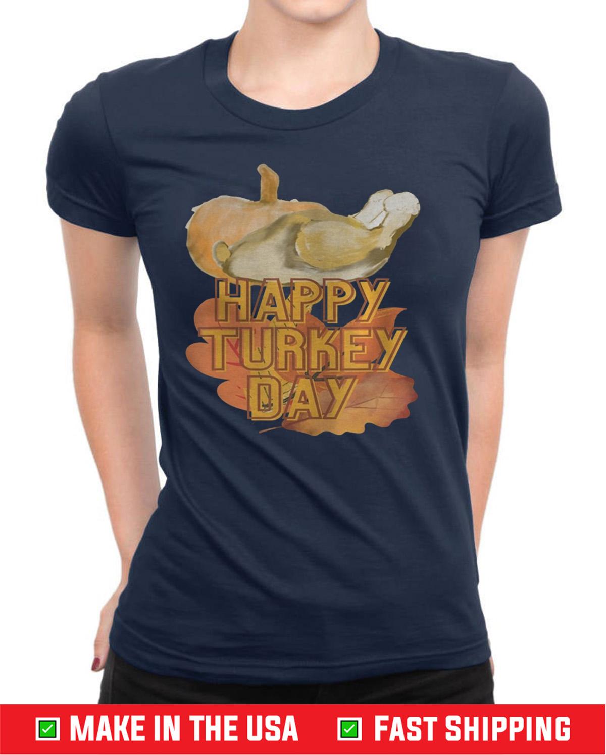 Happy Turkey Day Pumpkin Holiday Gift T-Shirts
