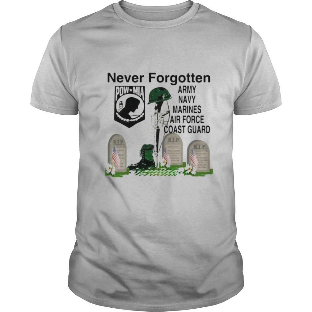 Never Forgotten Army Navy Marines Airforce Coast Guard shirt