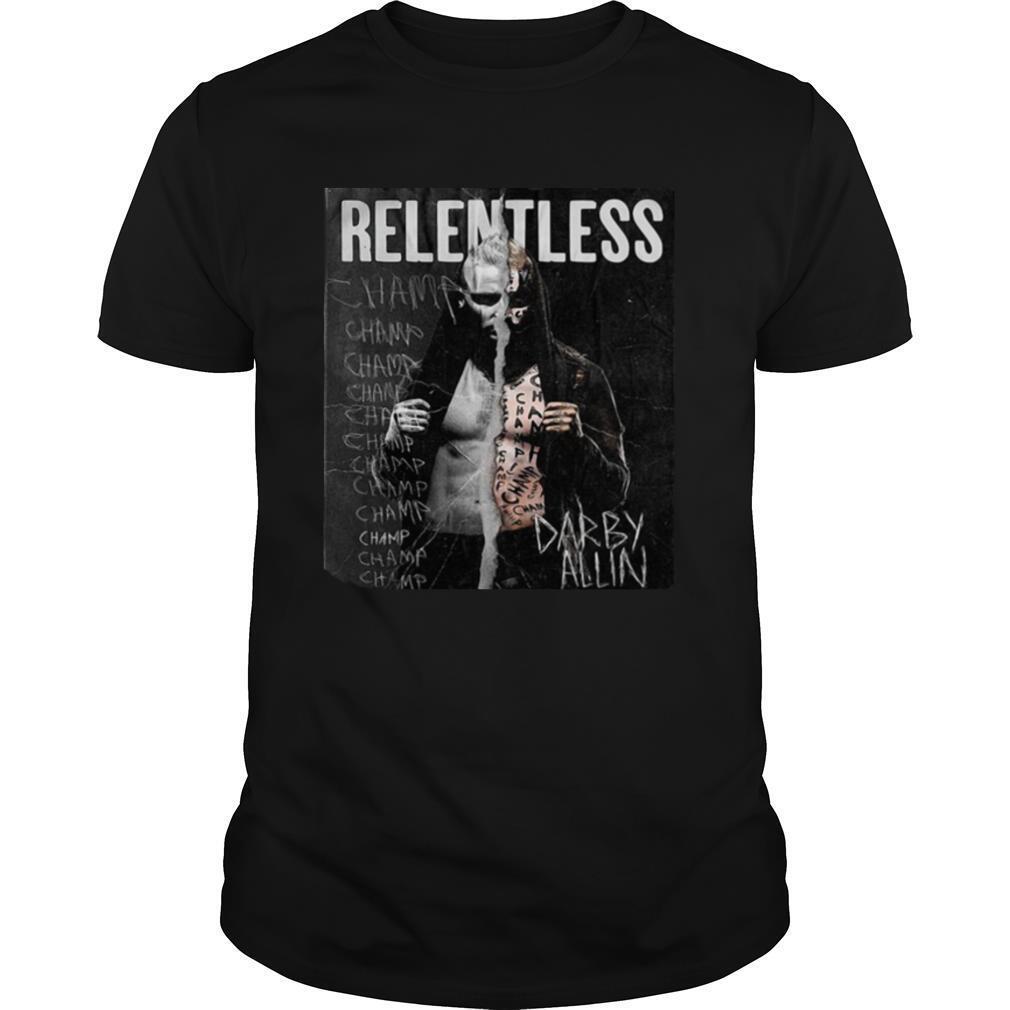 All Elite Wrestling Darby Allin – Relentless Champ shirt