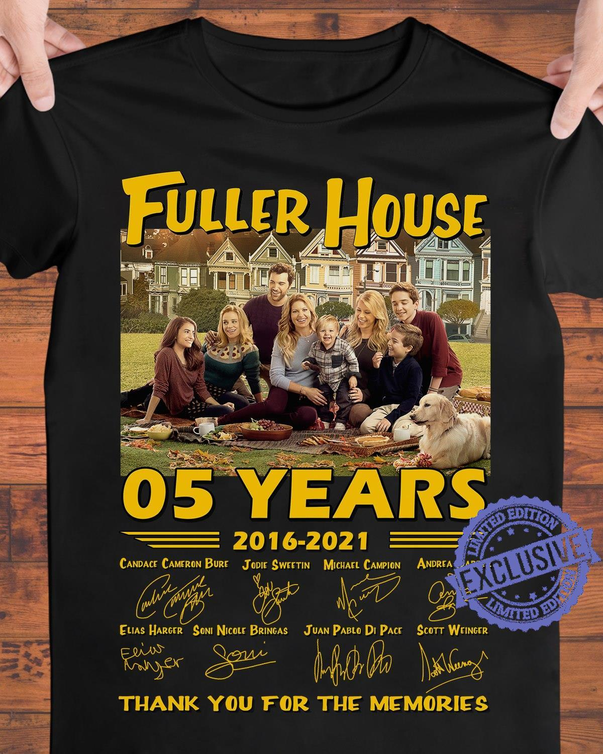 Fuller house 05 years 2016 2021 thank you for the memories unisex shirt