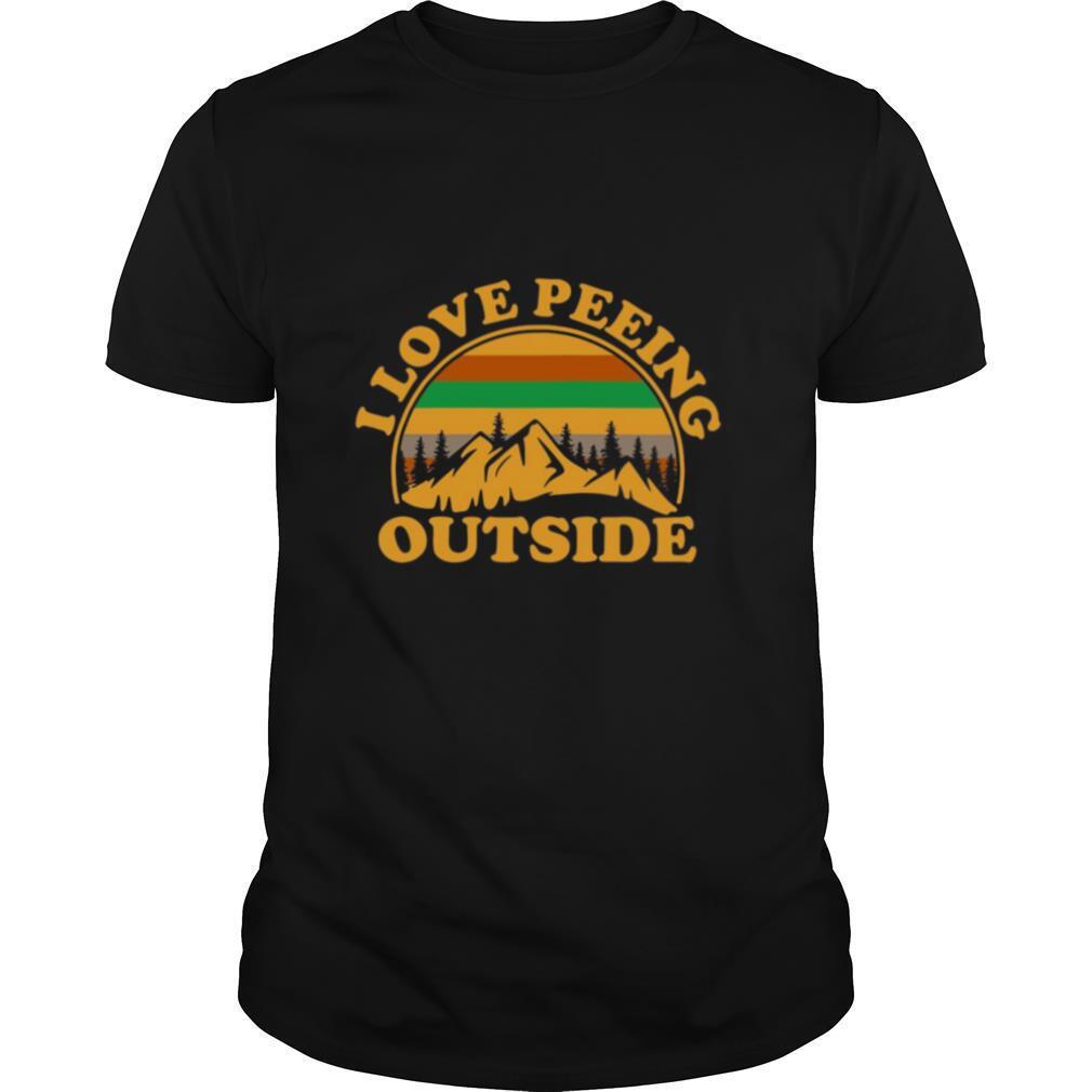 I Love Peeing Outside Vintage shirt