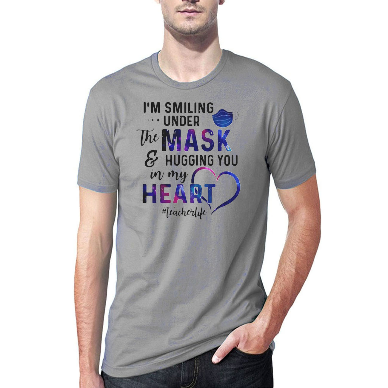 Im Smiling Under The Mask And Hugging You In My Heart Teacher Life Tee Shirts