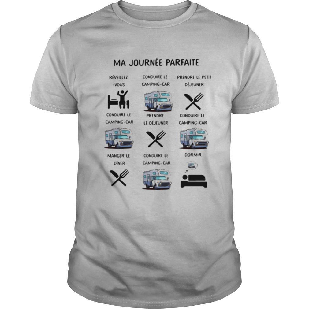Ma Journée Parfait Motorhome shirt