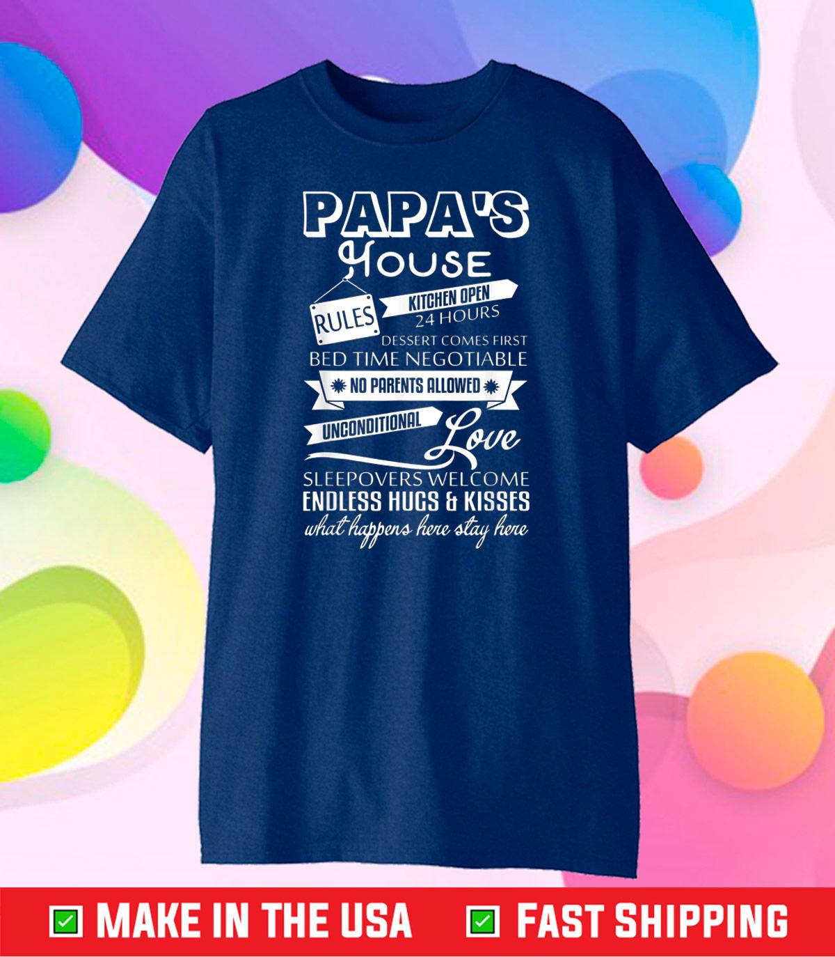 Papa's House Rules T Shirt, I Love My Papa Classic T Shirt