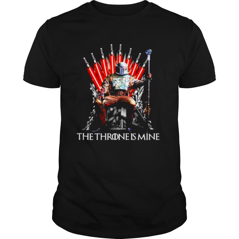 Star Wars Boba Fett the throne is mine Game of Thrones shirt