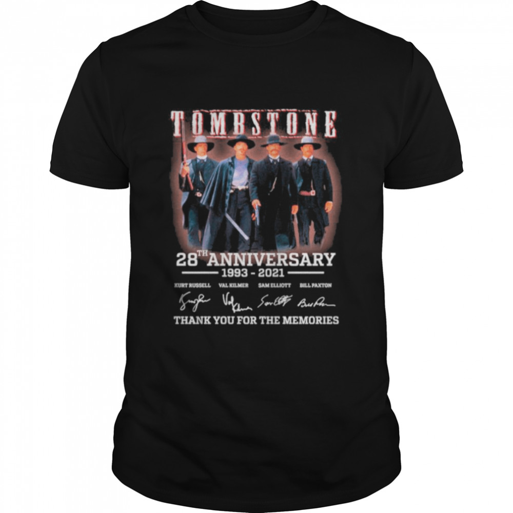 28th Anniversary 1993 2021 Of Tombstone Signatures Thanks For The Memories shirt Classic Men's T-shirt