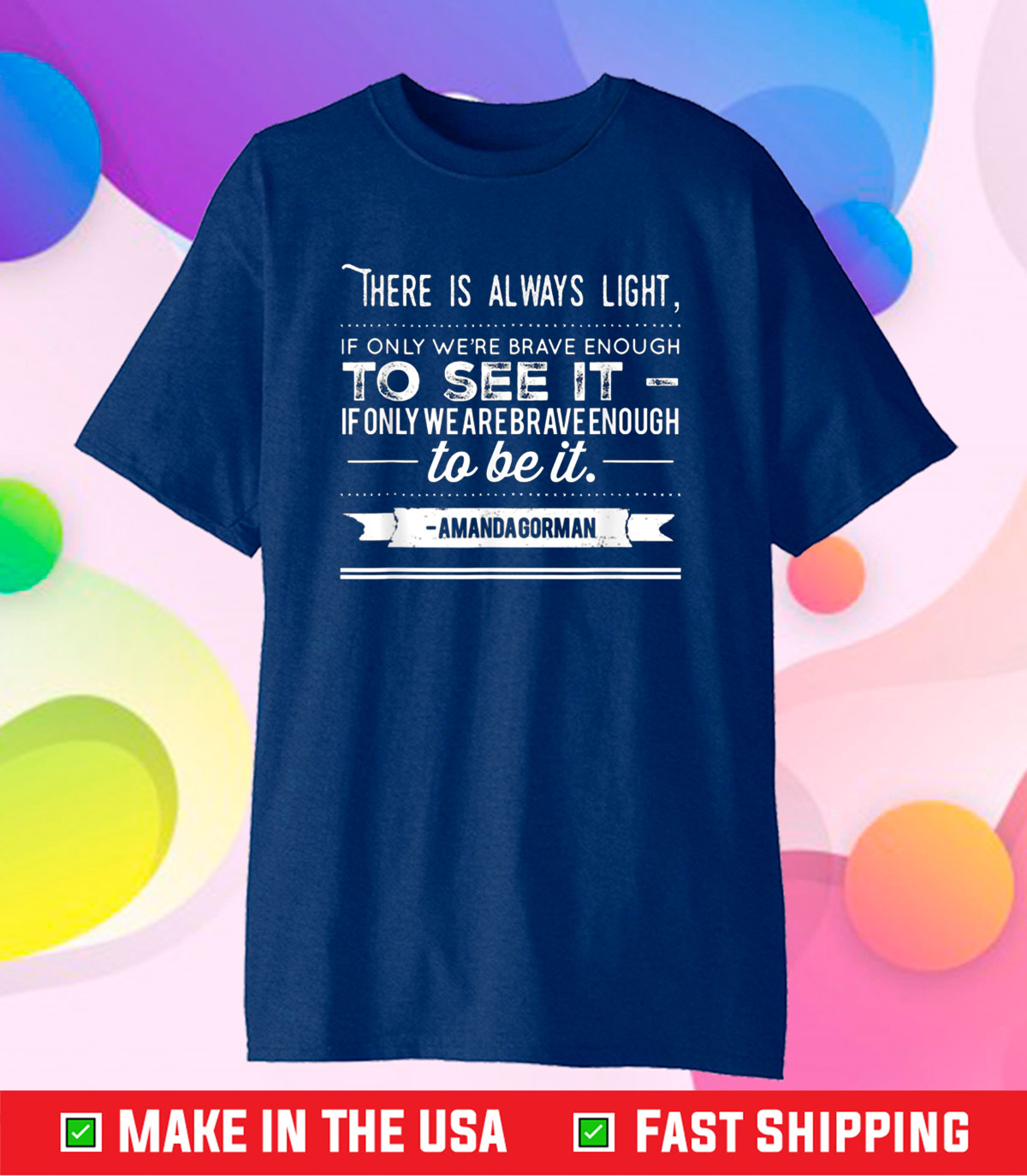 Amanda Gorman Inauguration Poem Quote Us 2021 T-Shirt