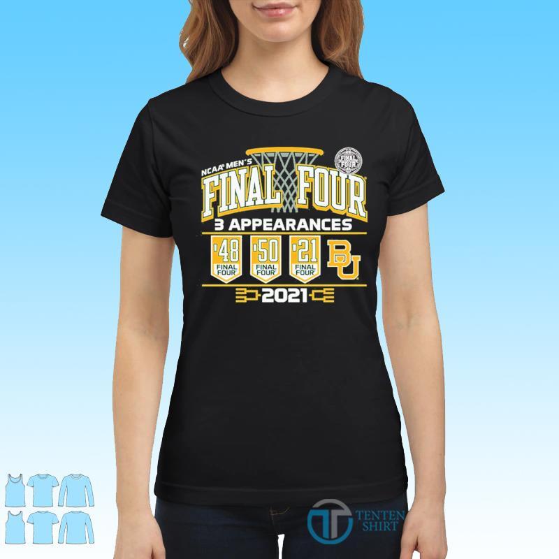 Baylor Bears 2021 NCAA Men's Basketball Final Four With 3 Appearances 1948 1950 2021 Shirt Ladies tee