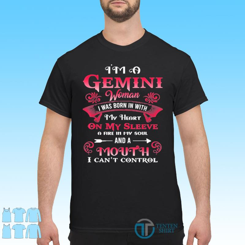 Gemini Woman I Was Born With My Heart On Sleeve Birthday Shirt