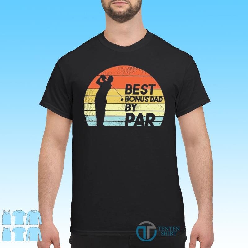 Official Golf Best Bonus Dad By Par Vintage Shirt