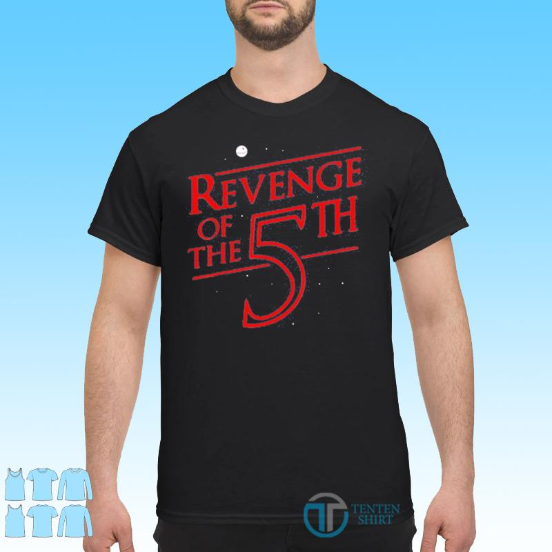 Revenge of The 5th Shirt