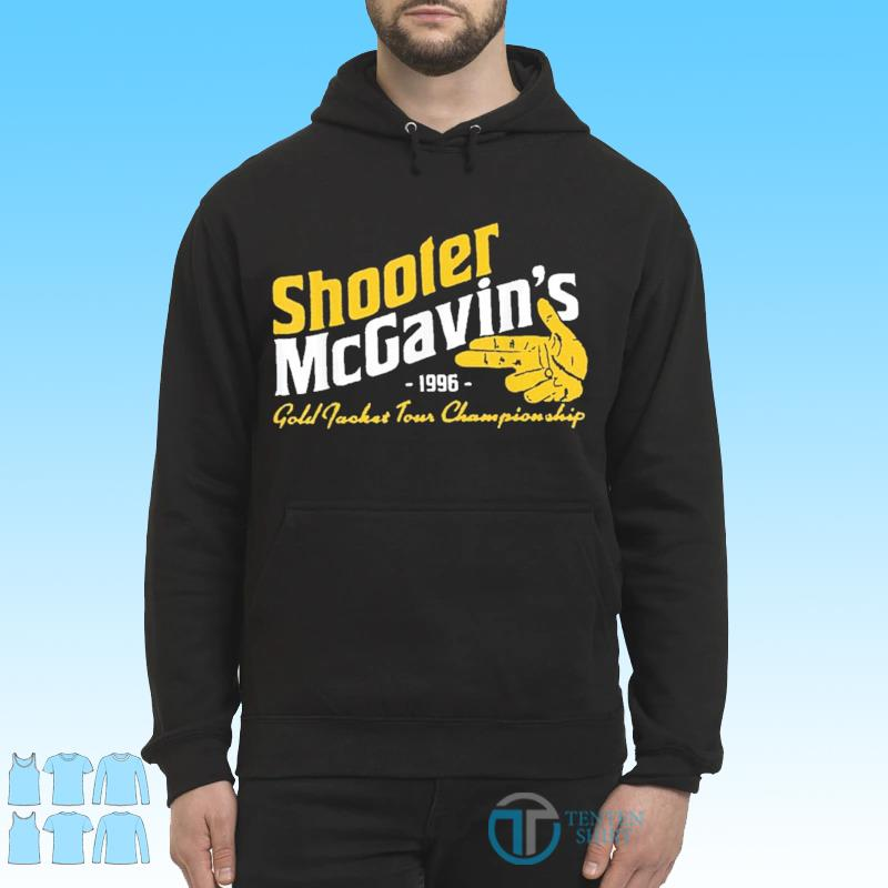 Shooter McGavins Gold Jacket Tour Championship Shirt Hoodie