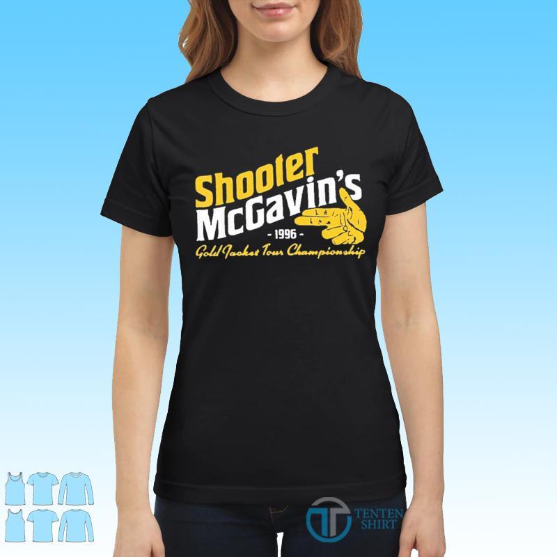 Shooter McGavins Gold Jacket Tour Championship Shirt Ladies tee