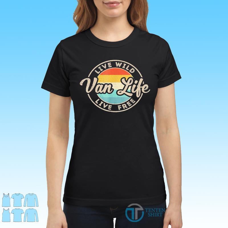 Van Life Clothing Retro Vintage Van Dwellers Vanlife Nomads Shirt Ladies tee