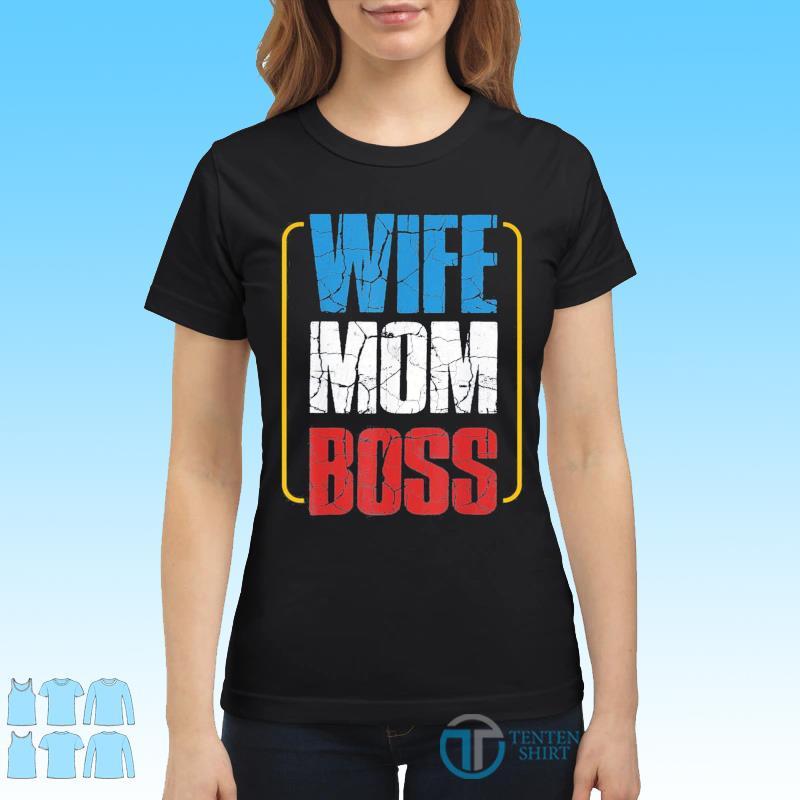 Wife Mom Boss Cute Mom Life Classic T-Shirt Ladies tee