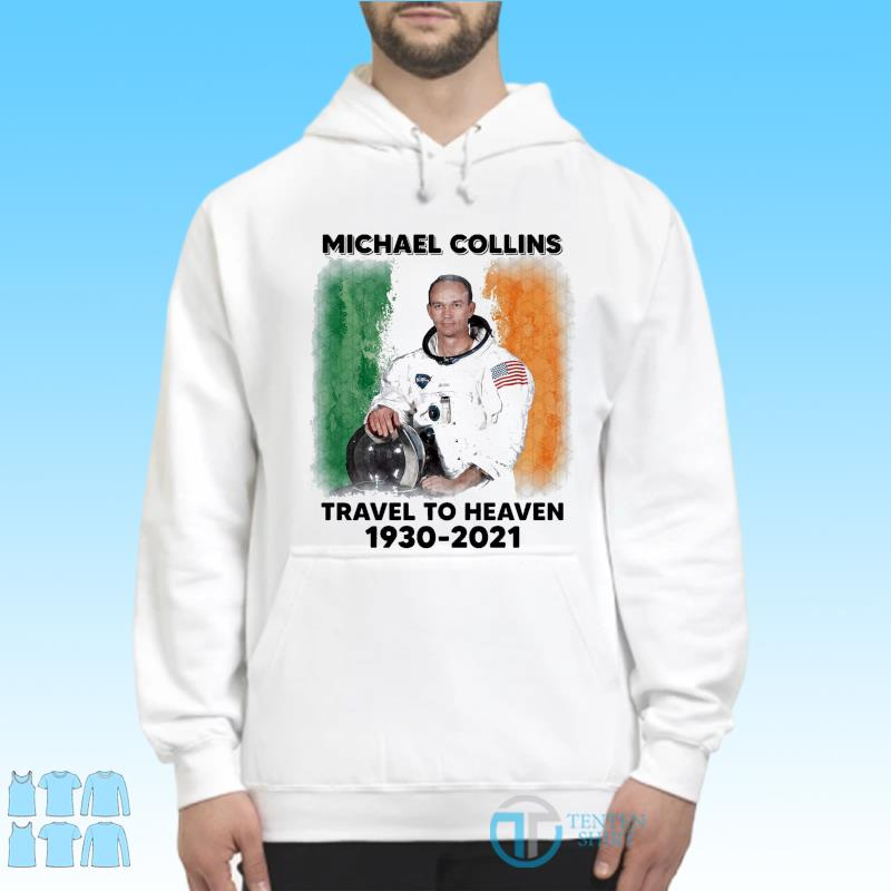 Official astronaut Michael Collins Travel To Heaven 1930-2021 s Hoodie