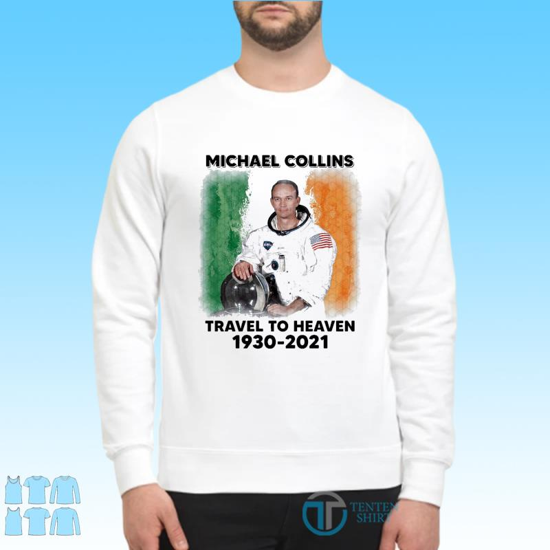 Official astronaut Michael Collins Travel To Heaven 1930-2021 s Sweater