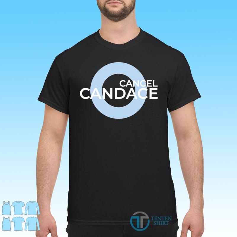 Official Cancel Candace Shirt