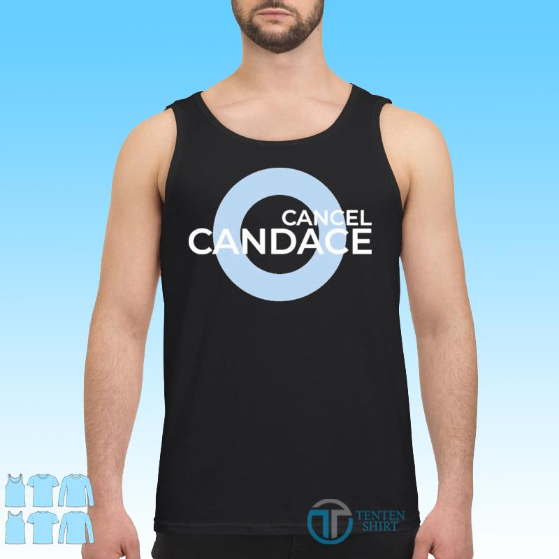 Official Cancel Candace Shirt Tank top