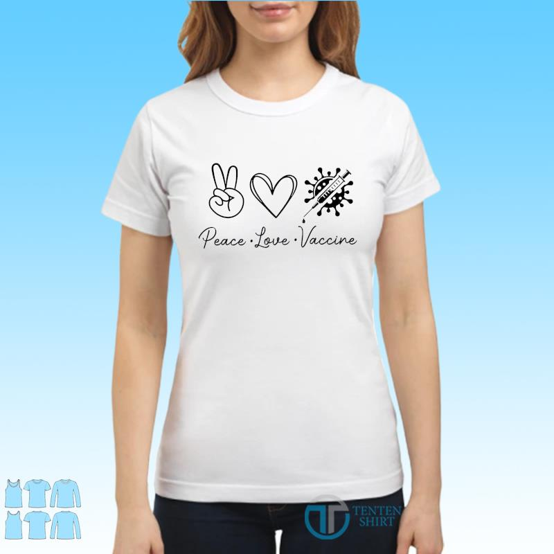 Official Covid Vaccinated 2021 - Peace Love Vaccine Shirt Ladies tee