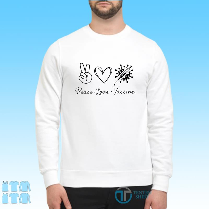 Official Covid Vaccinated 2021 - Peace Love Vaccine Shirt Sweater