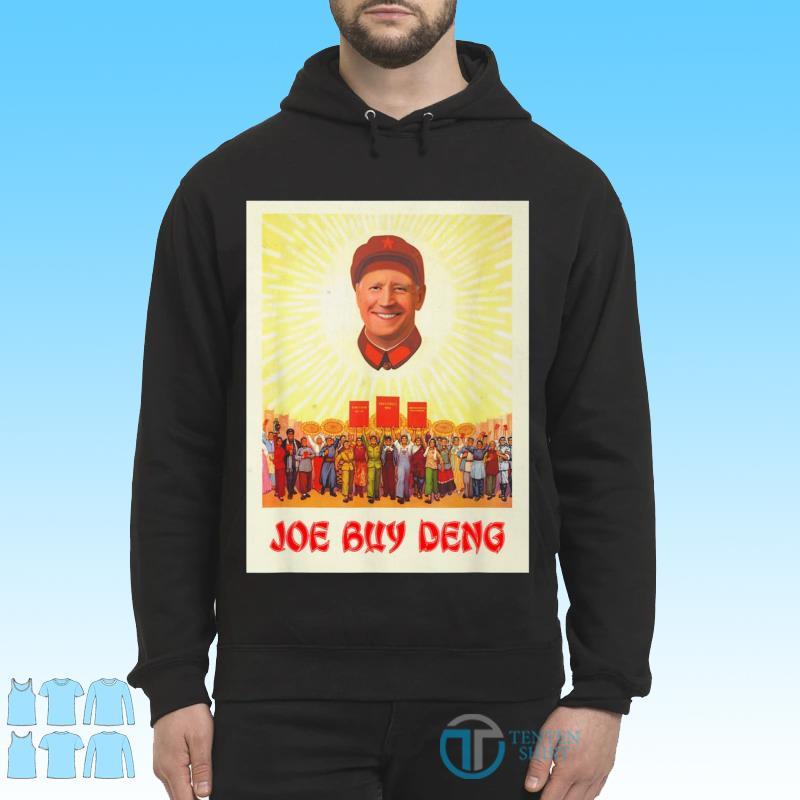 Funny Republican Political Satire Meme Beijing Joe Biden Buy Deng Shirt Hoodie