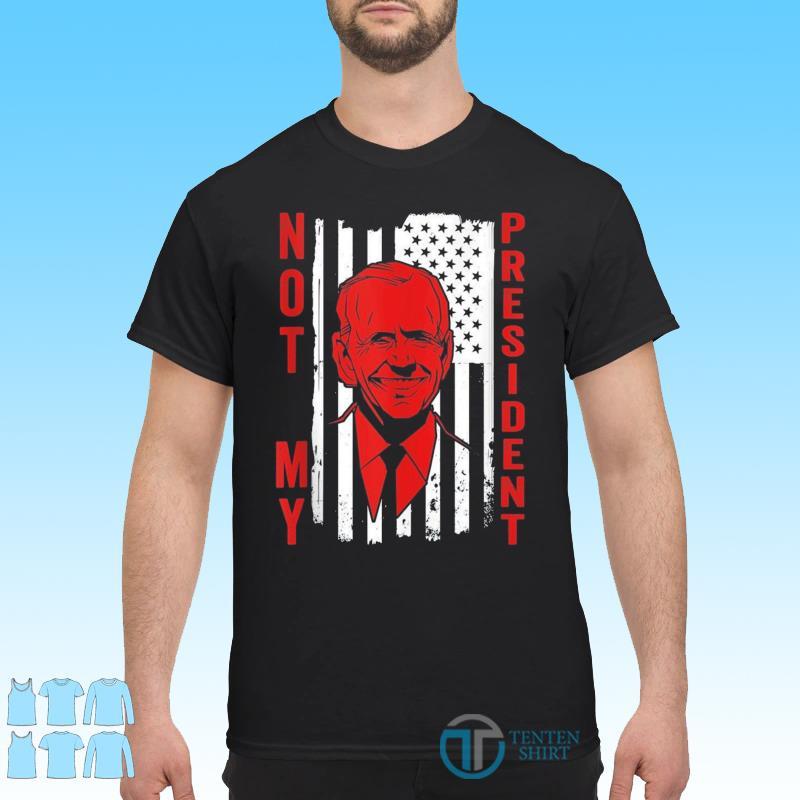 Vintage Joe Biden is Not My President Humor Anti Biden Shirt
